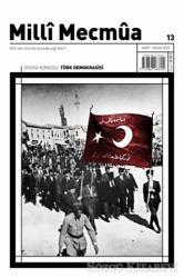 Milli Mecmua Dergisi Sayı: 13 Mart - Nisan 2020