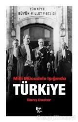 Milli Mücadele Işığında Türkiye
