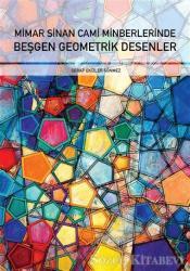 Mimar Sinan Cami Minberlerinde Beşgen Geometrik Desenler