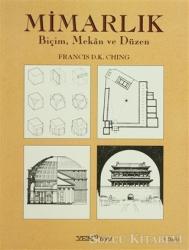 Mimarlık Biçim, Mekan ve Düzen