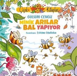 Minik Arılar Bal Yapıyor