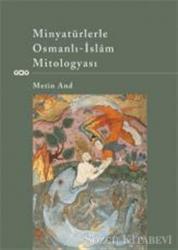 Minyatürlerle Osmanlı - İslam Mitologyası
