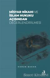 Misyar Nikahı ve İslam Hukuku Açısından Değerlendirilmesi