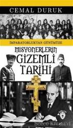Misyonerlerin Gizemli Tarihi