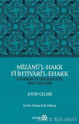 Mizanü'l-Hakk Fi İhtiyari'l-Ehakk