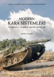Modern Kara Sistemleri - Taarruz ve Taarruz Destek Silahları