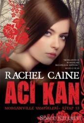 Morganville Vampirleri Kitap 13: Acı Kan
