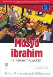 Mösyö İbrahim ve Kuran'ın Çiçekleri