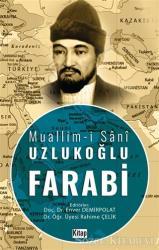 Muallim-i Şani Uzlukoğlu Farabi