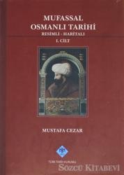 Mufassal Osmanlı Tarihi Cilt: 1
