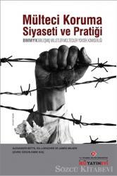 Mülteci Koruma Siyaseti ve Pratiği / BMMYK