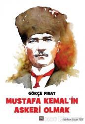 Mustafa Kemal'in Askeri Olmak