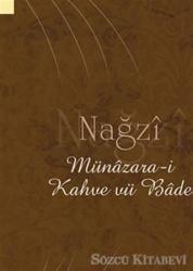 Nağzi Münazara-i Kahve Vü Bade