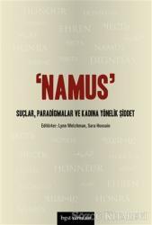 Namus: Suçlar, Paradigmalar ve Kadına Yönelik Şiddet