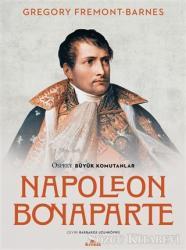 Napoleon Bonaparte - Osprey Büyük Komutanlar