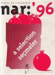 Nar: 96 Fruits of Literature A Selection Seçmeler