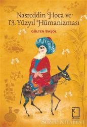 Nasreddin Hoca ve 13 Yüzyıl Hümanizması