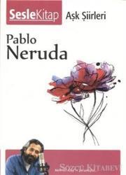 Neruda - Aşk Şiirleri