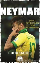 Neymar - Dünya Futbolunun Yeni 10 Numarası
