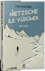 Nietzsche İle Yürümek