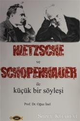 Nietzsche ve Schopenhauer İle Küçük Bir Söyleşi