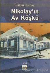 Nikolay'ın Av Köşkü