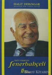 Ödün Vermeyen Fenerbahçeli - Mazinde Bir Tarih Yatar
