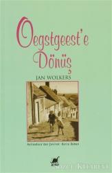 Oegstgeest'e Dönüş