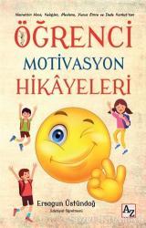 Öğrenci Motivasyon Hikayeleri
