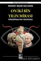 On İki Bin Yılın Mirası