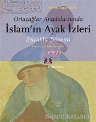 Ortaçağlar Anadolu'sunda İslam'ın Ayak İzleri