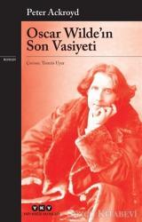 Oscar Wilde'ın Son Vasiyeti