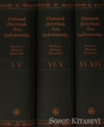 Osmanlı Devrinde Son Sadrıazamlar (Kutulu - 3 Cilt Takım)