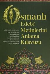 Osmanlı Edebi Metinlerini Anlama Kılavuzu