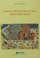Osmanlı İmparatorluğu'nda Aşiretlerin İskanı