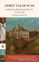 Osmanlı İmparatorluğu ve İslam