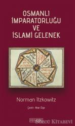 Osmanlı İmparatorluğu ve İslami Gelenek