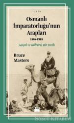 Osmanlı İmparatorluğu'nun Arapları (1516-1918)