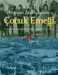 Osmanlı İstanbul'unda Çocuk Emeği