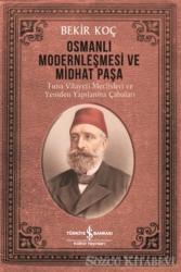 Osmanlı Modernleşmesi ve Midhat Paşa