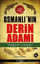 Osmanlı'nın Derin Adamı Yakup Cemil