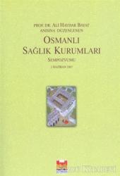 Osmanlı Sağlık Kurumları Sempozyumu