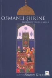 Osmanlı Şiirine Modern Yaklaşımlar