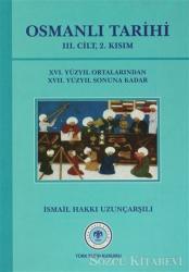 Osmanlı Tarihi - 3. Cilt 2. Kısım