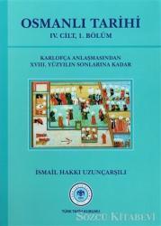 Osmanlı Tarihi - 4. Cilt 1. Kısım