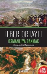 Osmanlı'ya Bakmak