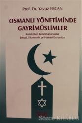 Osmanlı Yönetiminde Gayrimüslimler