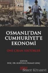 Osmanlı'dan Cumhuriyet'e Ekonomi