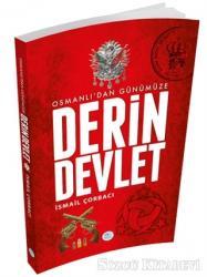 Osmanlı'dan Günümüze Derin Devlet