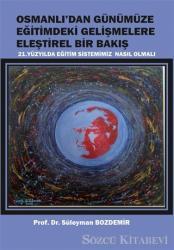 Osmanlı'dan Günümüze Eğitimdeki Gelişmelere Eleştirel Bir Bakış